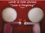 'LOVE IS For Giving' –  'FORGIVENESS' IN 5 STEPS