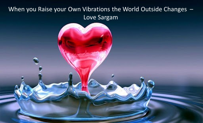 Raise your Vibration - Sargam