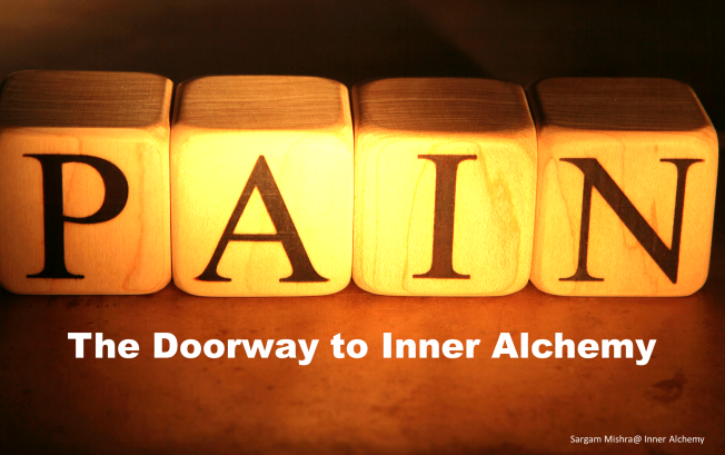 Pain the doorway to Inner Alchemy Sargam Mishra