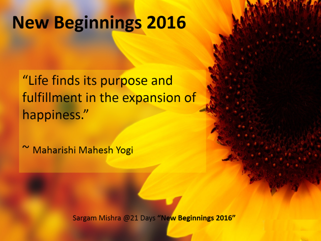 Day 7 New Beginnings 2016 Sargam Mishra ExpansionQuotes Maharishi Mahesh Yogi