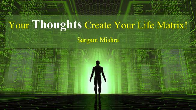 Sargam Mishra Quotes Thoughts Matrix.png